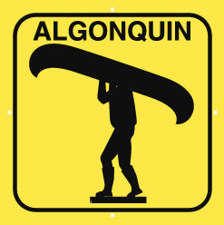 Portage Sign, Large, Algonquin, Yellow (A2001)