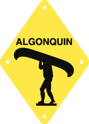 Portage Sign, Small, Algonquin, Yellow (A2011)