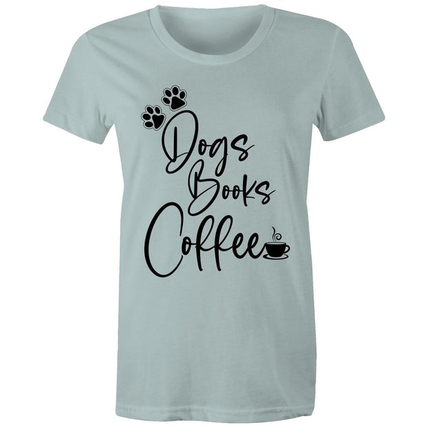 Dogs Books Coffee - Women's Tee