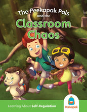 Load image into Gallery viewer, Self-Regulation Book: The Peekapak Pals and the Classroom Chaos
