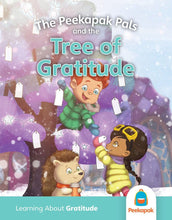Load image into Gallery viewer, The Peekapak Pals and the Tree of Gratitude (Gratitude)