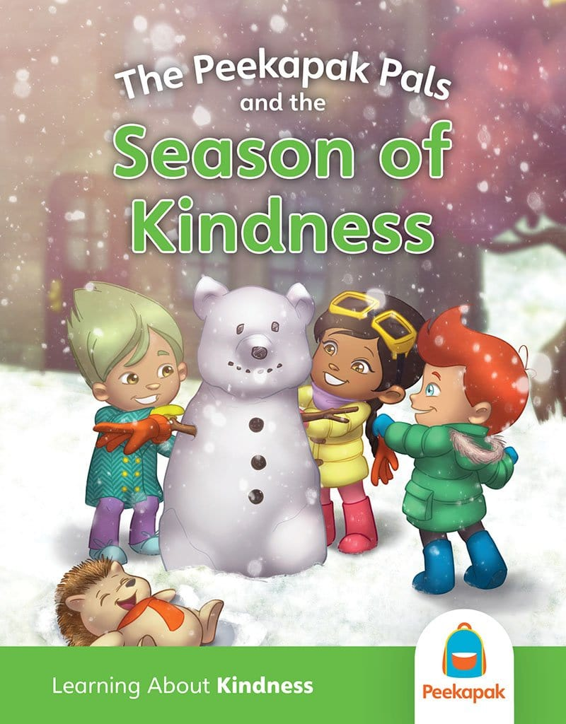 Kindness Book: The Peekapak Pals and the Season Of Kindness