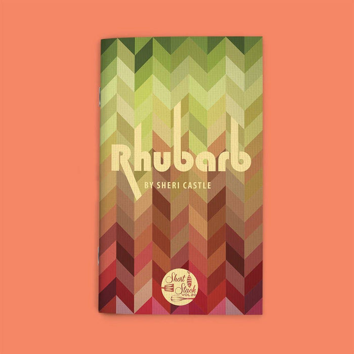 Shortstack Book Vol 20: Rhubarb (By Sheri Castle)