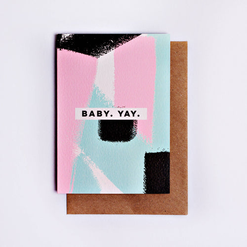 'Baby Yay' Brushstrokes Card