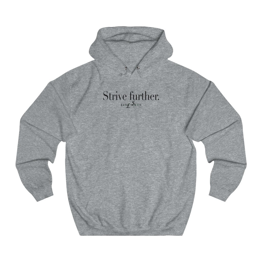 """Strive Further"" Unisex College Hoodie"
