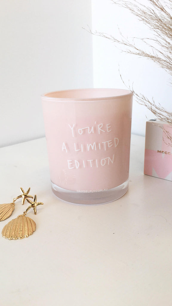 You're A Limited Edition Candle - Blush