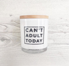CANT ADULT TODAY CANDLE