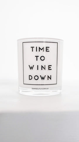 Time To Wine Down Candle - White