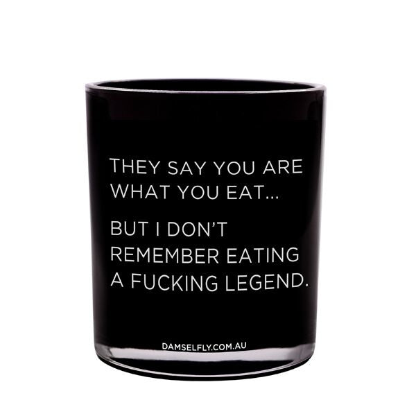 They Say You Are What You Eat - Large Candle