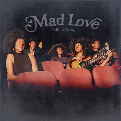 Infinity Song   Mad Love   02   Mad Love