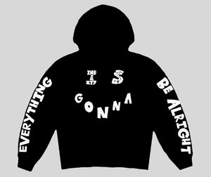 Everything is Gonna Be Alright - Hoodie