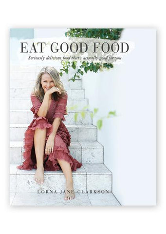 EatGoodFood, BOOKS, LORNA JANE, Believe Active
