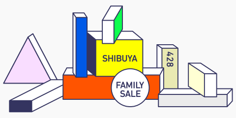 SHIBUYA FAMILY SALE