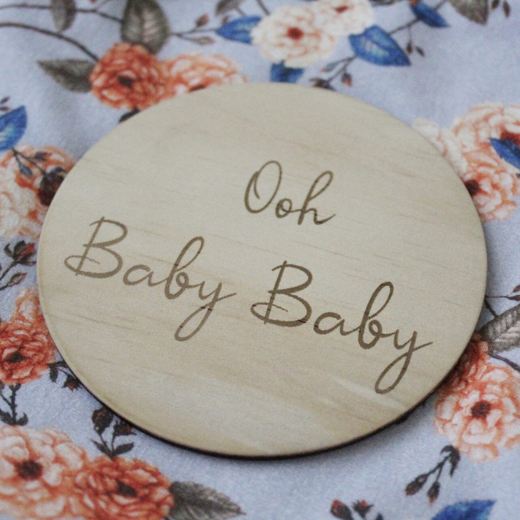 Foxx & Willow Single Wood Moment Disc - Ooh Baby Baby