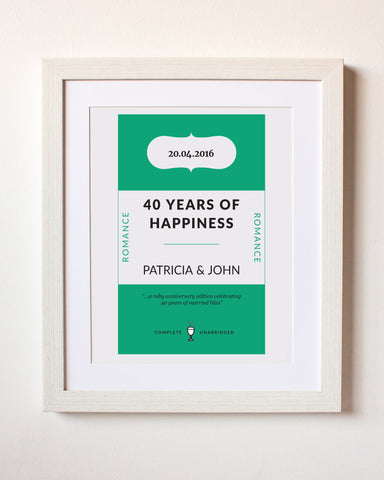 40 Years of Happiness -  Anniversary Personalised Print