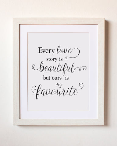 """Every Lovestory"" Romantic Print- Wedding & Engagement Gift"