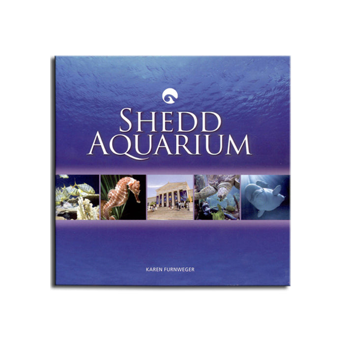 Shedd Aquarium Hardcover Book