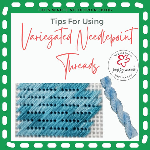 how to use variegated needlepoint threads