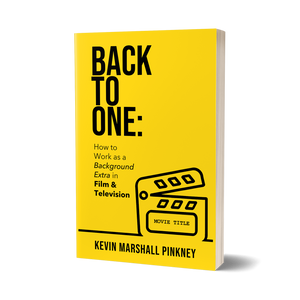 Back to One: How to Work as a Background Extra in Film & Television