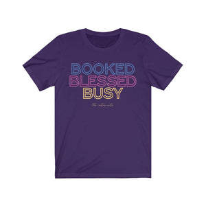 """Booked, Blessed, Busy"" Short Sleeve Tee"
