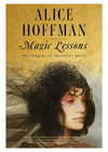 Magic Lessons: The Prequel to Practical Magic (Signed Copy)