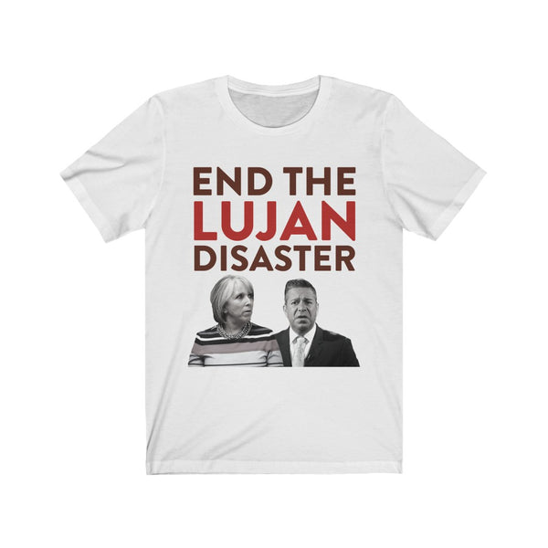 End The Lujan Disaster Short Sleeve Tee