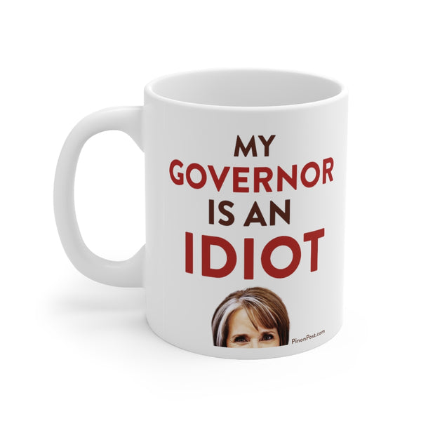 My Governor Is An Idiot Mug