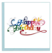 Rainbow Happy Birthday - Quilling Card