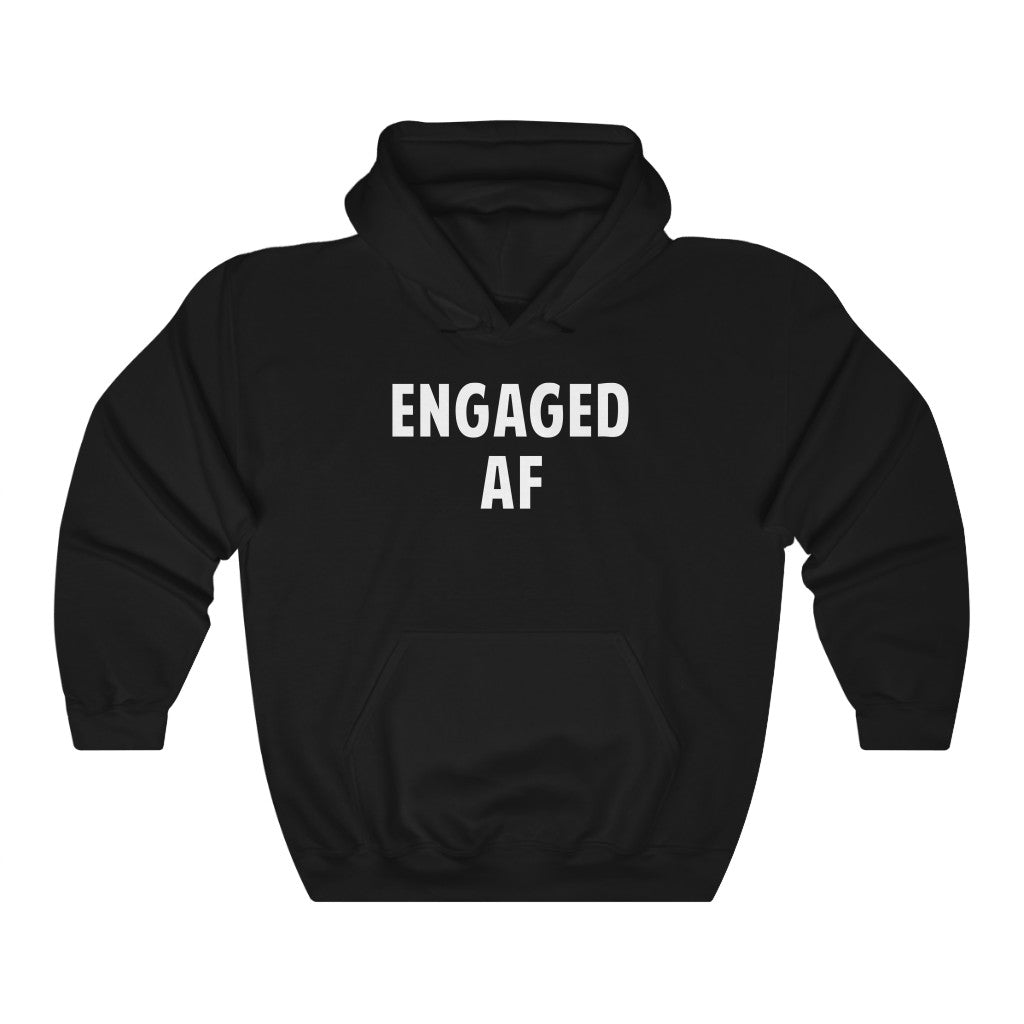 Engaged Af Letter Print Unisex Hoodie For Both Women And Men Long Sleeve Best For Bachelor Party