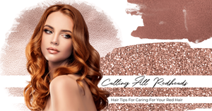 Calling All Redheads: Hair Tips For Caring For Your Red Hair