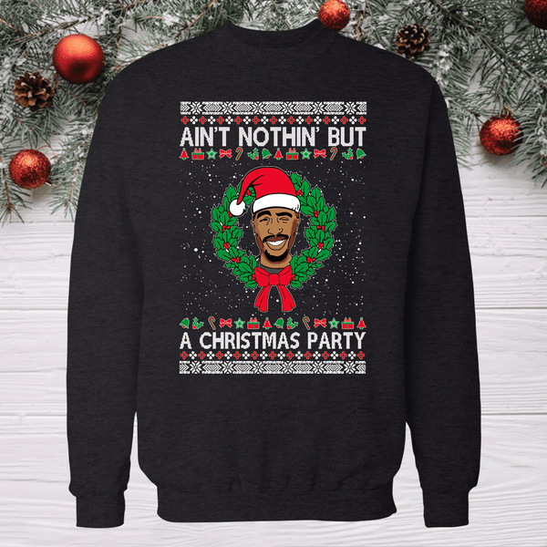 2pac ain't nothing but a christmas party