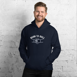 Born to Roll - Hoodie