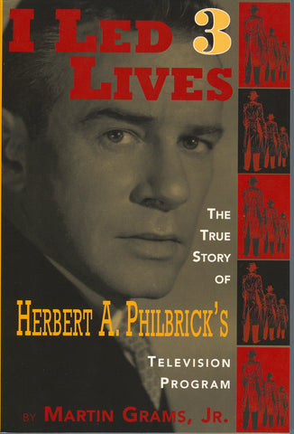 I LED THREE LIVES: The True Story of Herbert A. Philbrick's Television Program