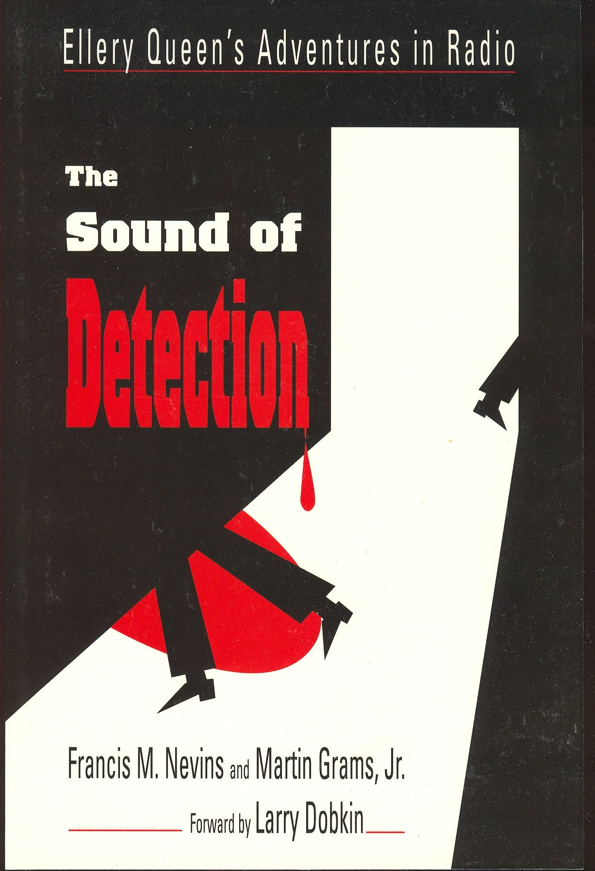 THE SOUND OF DETECTION: The Radio Adventures of Ellery Queen