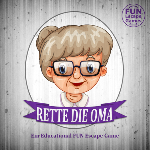 Titelbild Educational FUN Escape Game Rette die Oma