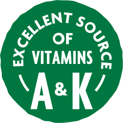 Excellent Source of Vitamins A and K