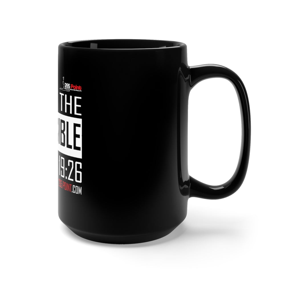 Expect the Impossible Mug 15oz - Black