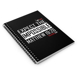 Expect the Impossible Spiral Notebook - Ruled Line - Black