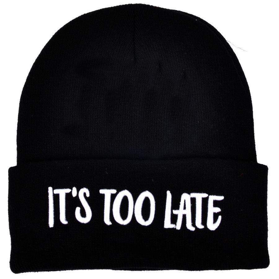 It's Too Late Beanie Hat - Black