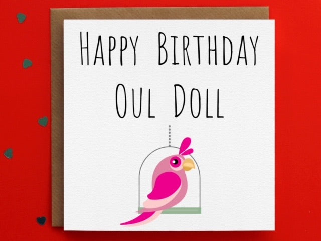 Happy Birthday Oul Doll  by Leopard Print Cards