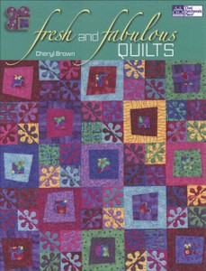 Fresh & Fabulous Quilts
