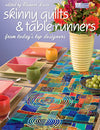 Skinny Quilts and Table Runners