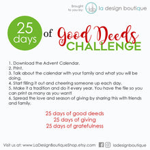 Load image into Gallery viewer, 25 days of good deeds challenge