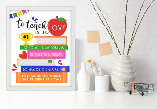 Teacher Art Print, Teacher Art, Teacher Appreciation, Books Art, To Teach is to Love, Student Gift, Gifts for School, Classroom Wall Decor