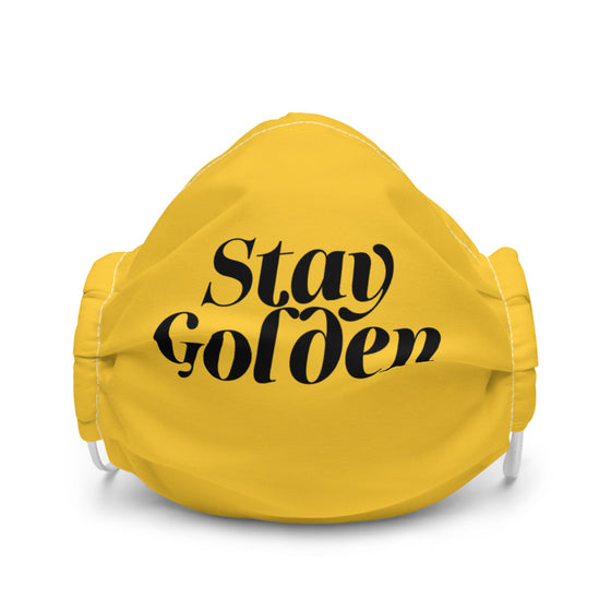Stay Golden Premium Face Mask