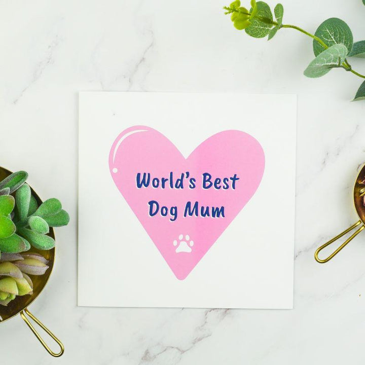 World's Best Dog Mum Greetings Card