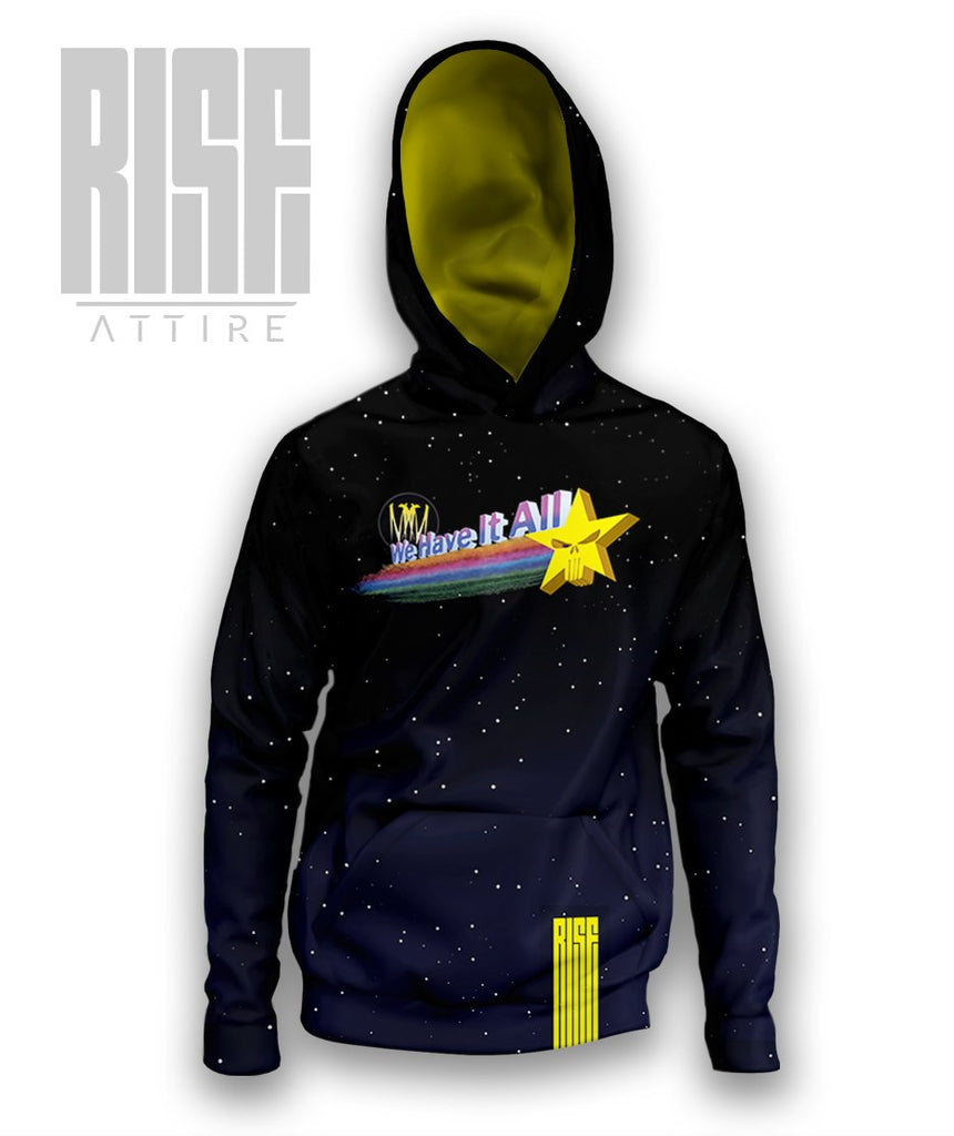 We Have It All Hoodie - Rise Attire