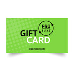 PRO BLEND NUTRITION GIFT CARD