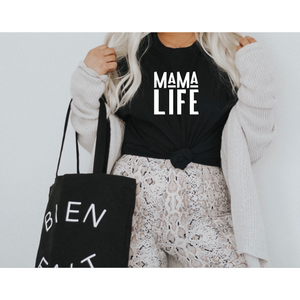 Mama Life Tee (White Letters)