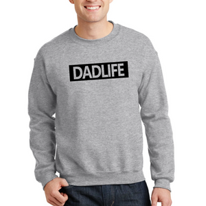 Dad Life Sweater (Black Letters)